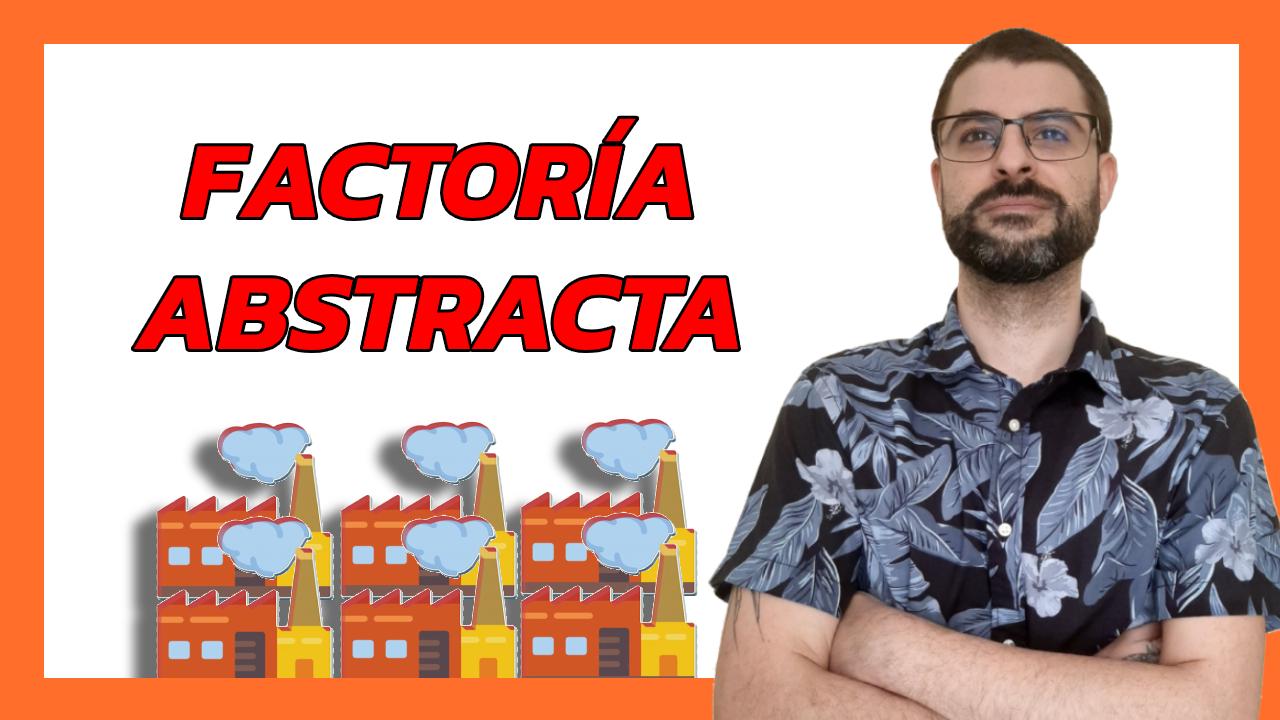 ➤ Patrones de diseño - Abstract Factory