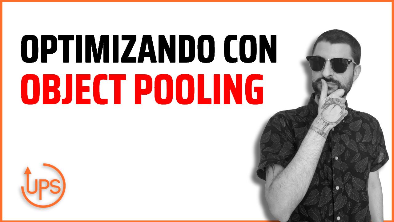 ➤ Patrones de diseño - Object Pool